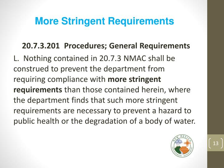 More Stringent Requirements