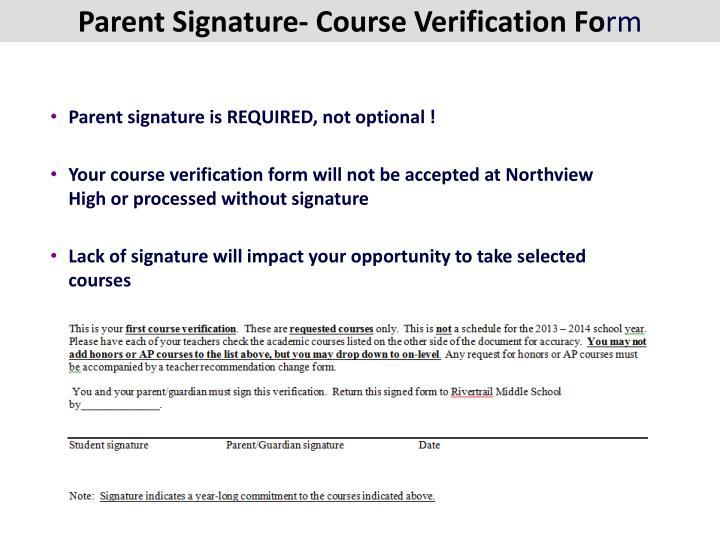Parent Signature- Course Verification Fo