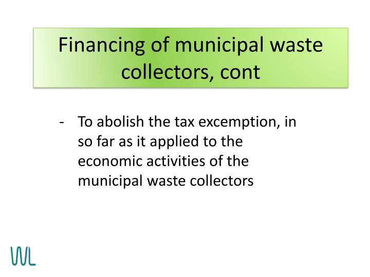 Financing of municipal waste collectors, cont