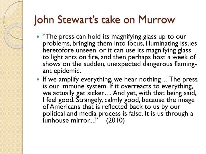 John Stewart's take on Murrow