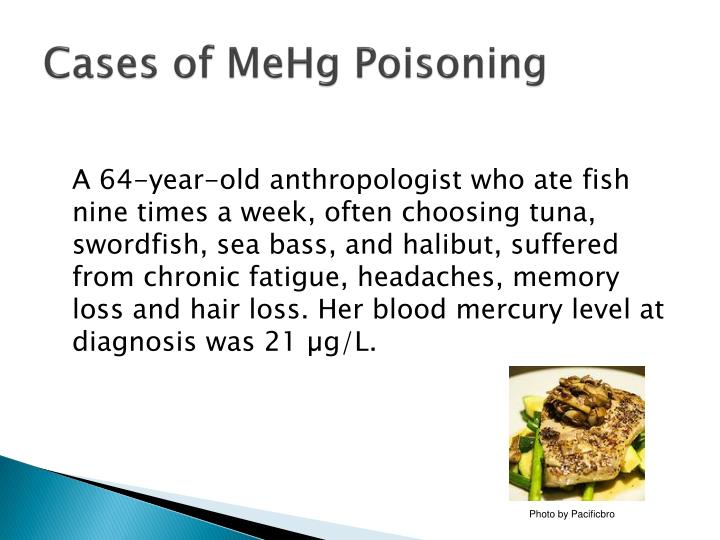 Cases of MeHg Poisoning