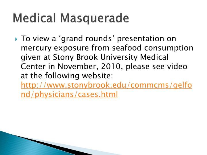 Medical Masquerade