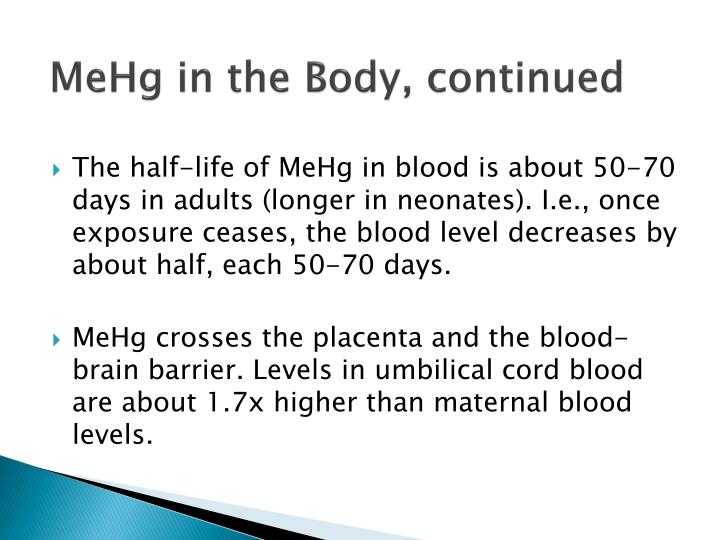 MeHg in the Body, continued