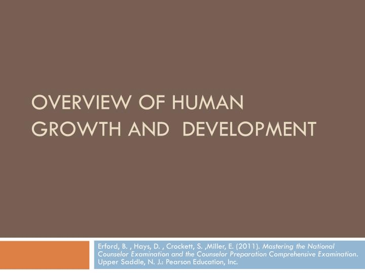 overview of human growth and development n.