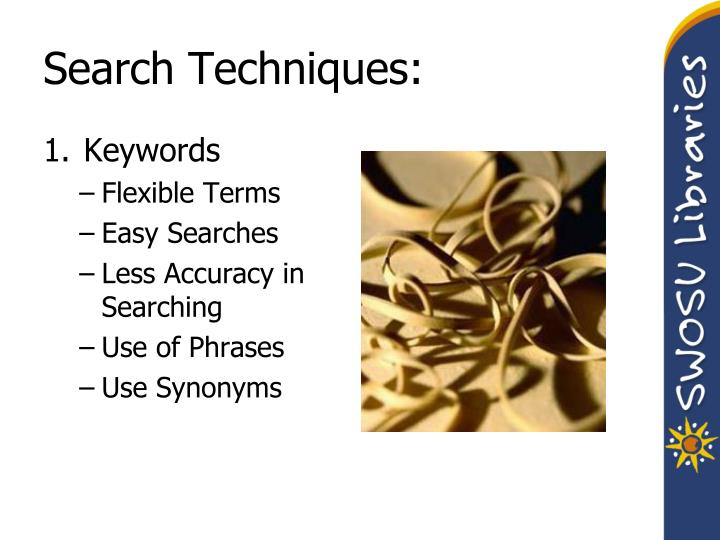 Search Techniques: