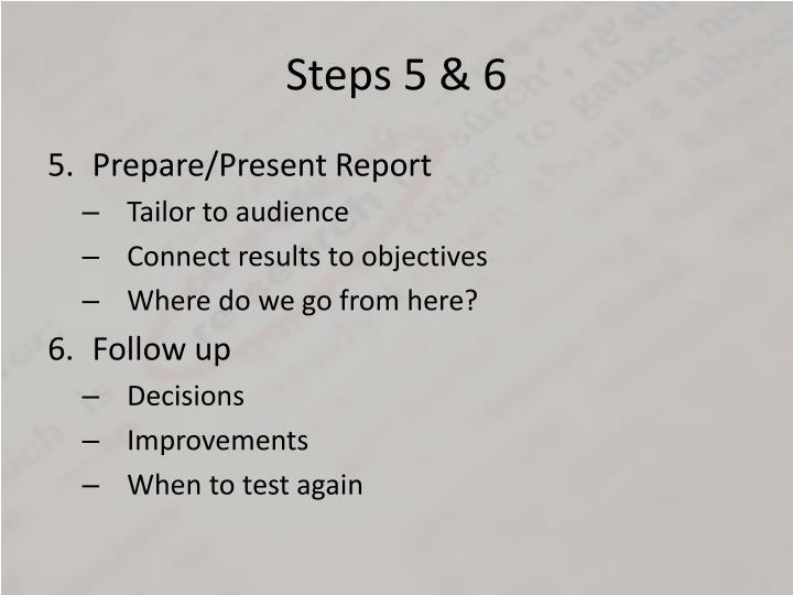 Steps 5 & 6