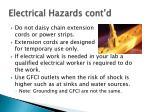electrical hazards cont d