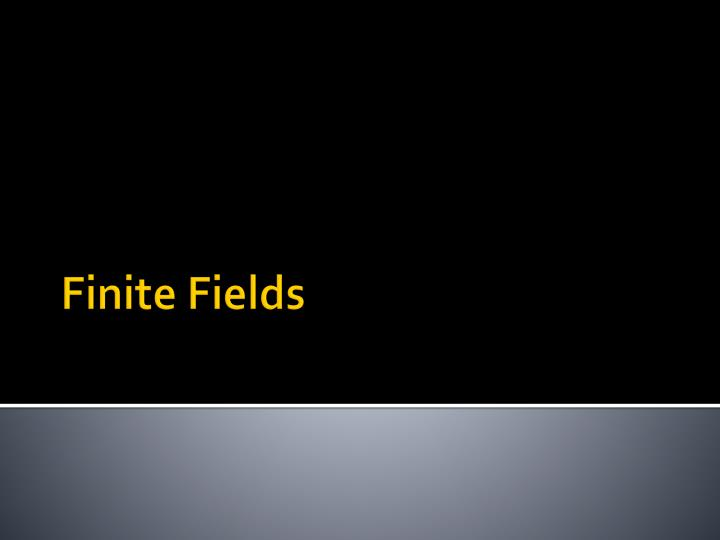Finite Fields