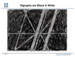 digraphs are black white