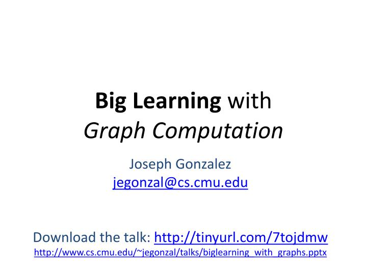 big learning with graph computation n.