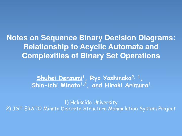 Notes on Sequence Binary Decision Diagrams: