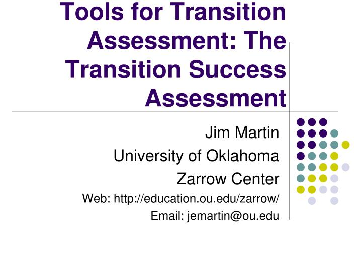 tools for transition assessment the transition success assessment n.