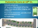 pedestrian core at 18 th st