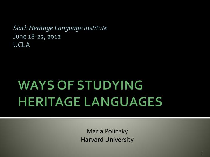 sixth heritage language institute june 18 22 2012 ucla n.