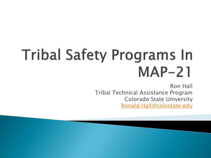 tribal safety programs in map 21 n.