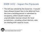 eshb 1652 impact fee payments