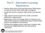 part v alternative learning experiences