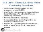 shb 1466 alternative public works contracting procedures