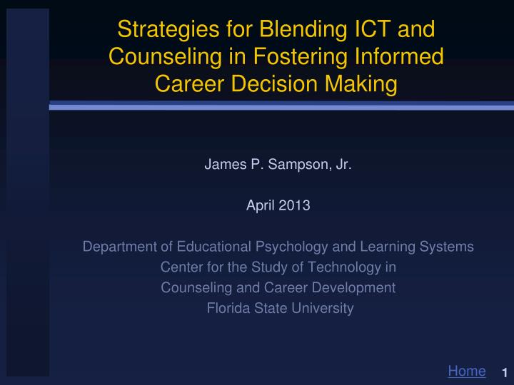 strategies for blending ict and counseling in fostering informed career decision making n.