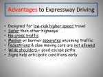 advantages to expressway driving
