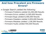 and how prevalent are firmware errors