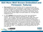 still more well known embedded and firmware failures