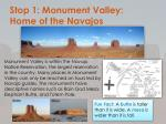 stop 1 monument valley home of the navajos