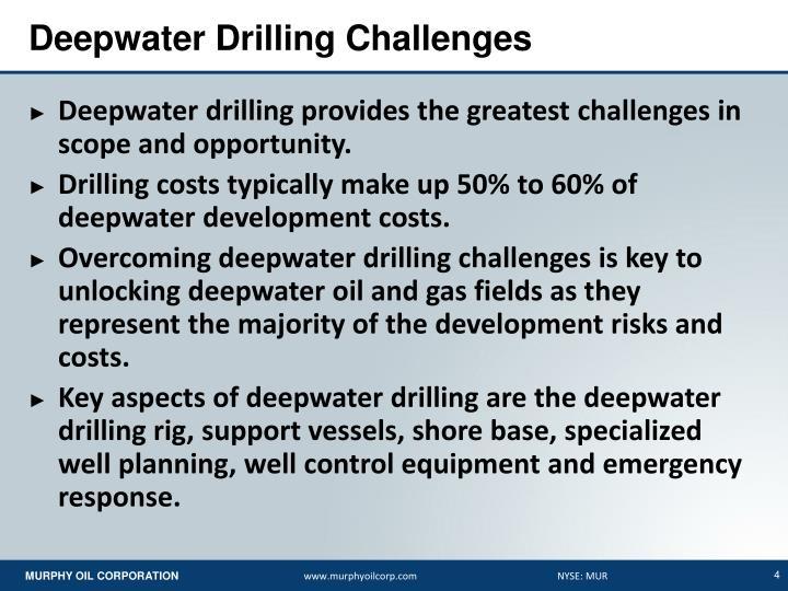 Deepwater Drilling Challenges