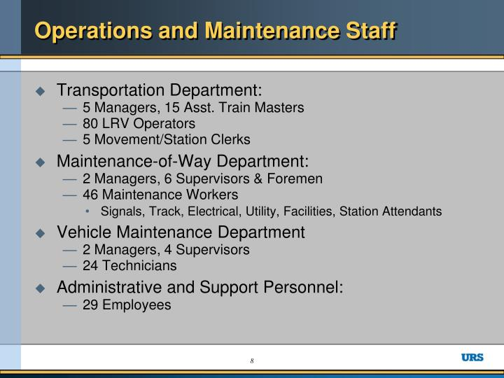 Operations and Maintenance Staff