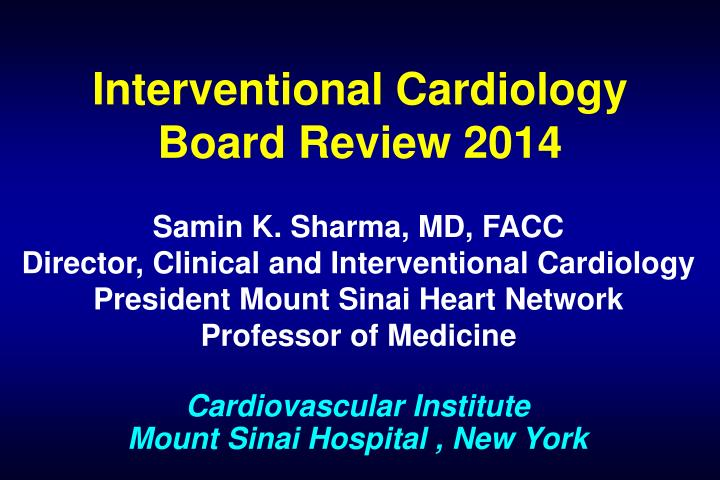 interventional cardiology board review 2014 n.