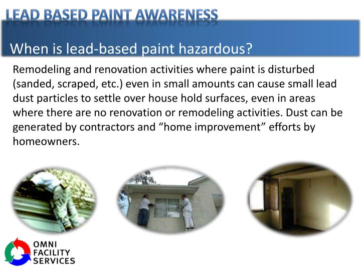 When is lead-based paint hazardous?