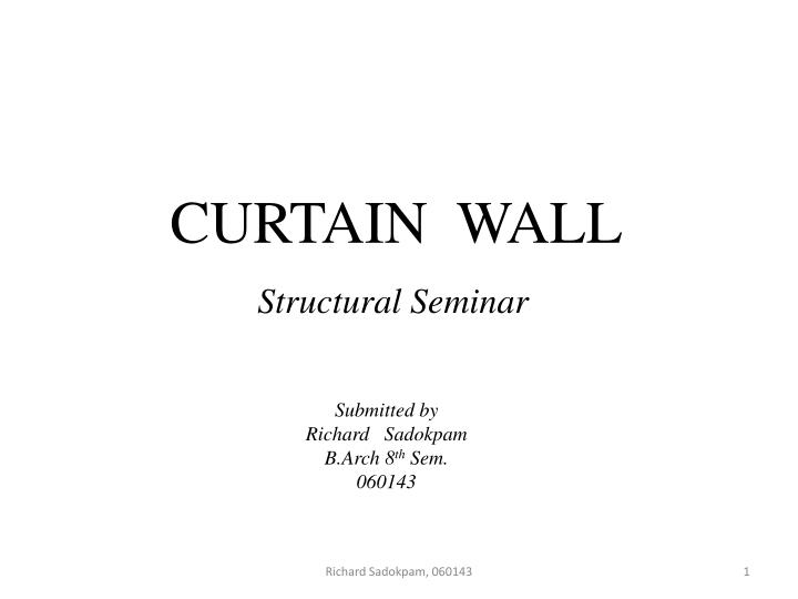 PPT - CURTAIN WALL PowerPoint Presentation - ID:1540776