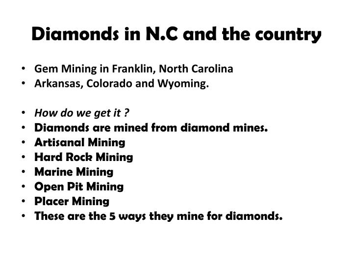 Diamonds in N.C and the country
