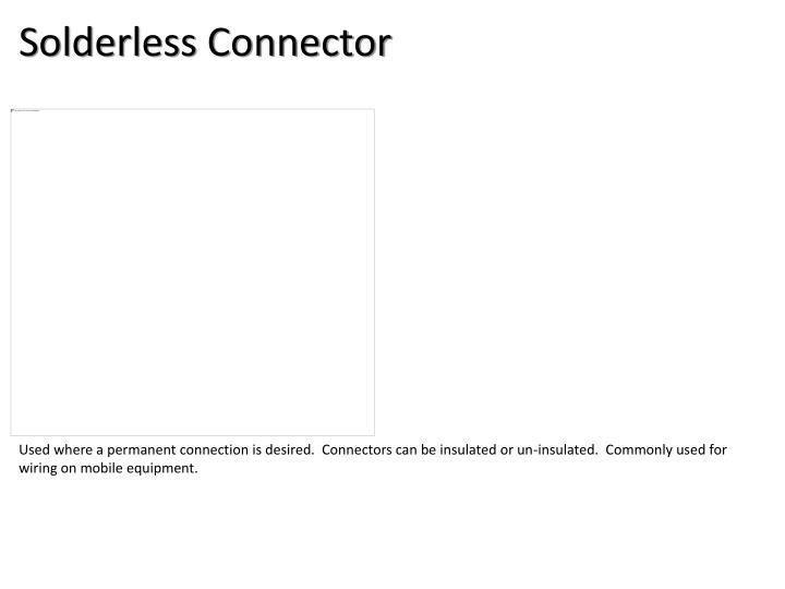 Solderless Connector