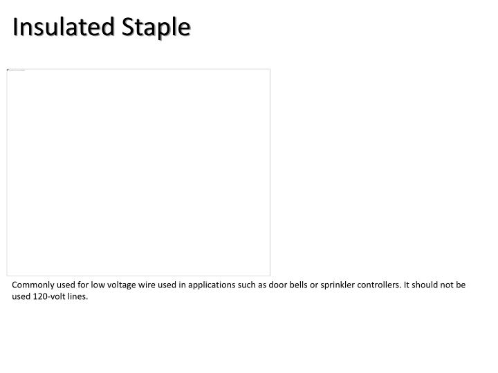 Insulated Staple