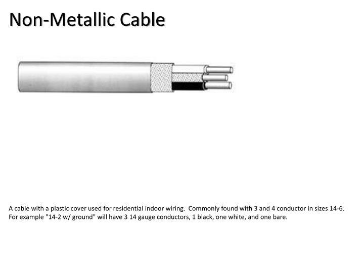 Non-Metallic Cable