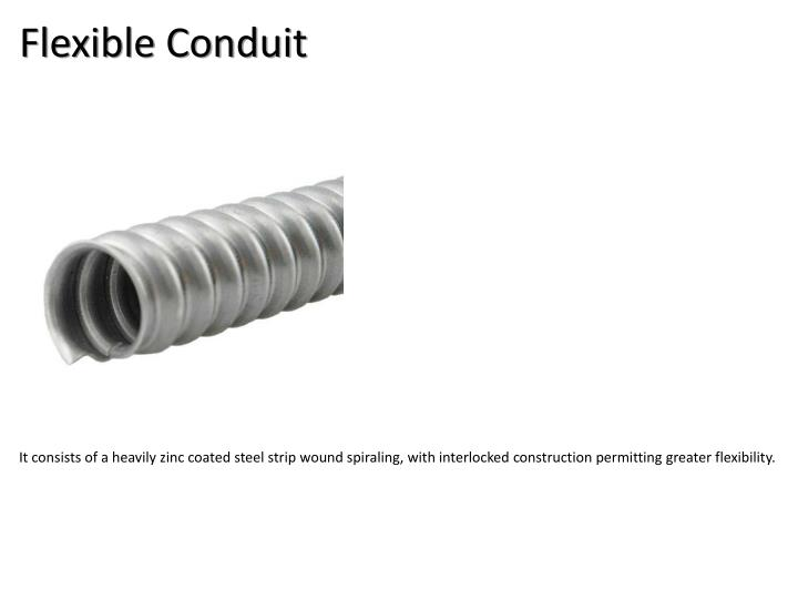 Flexible Conduit