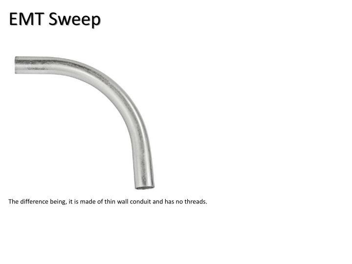 EMT Sweep