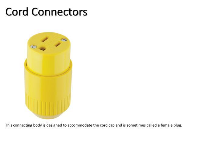 Cord Connectors