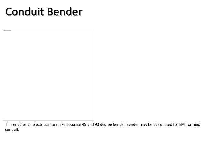 Conduit Bender