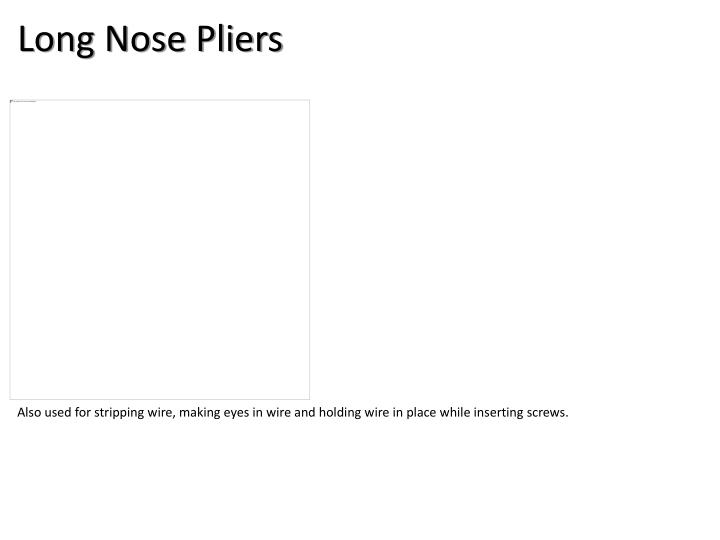 Long Nose Pliers