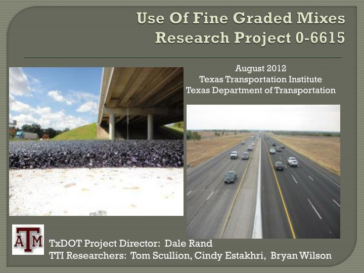 use of fine graded mixes research project 0 6615 n.