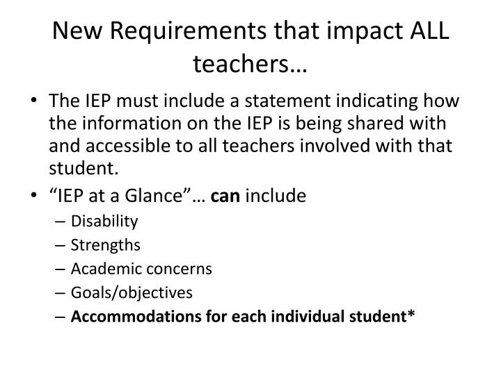 New Requirements that impact ALL teachers…