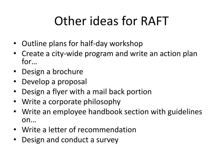 Other ideas for RAFT