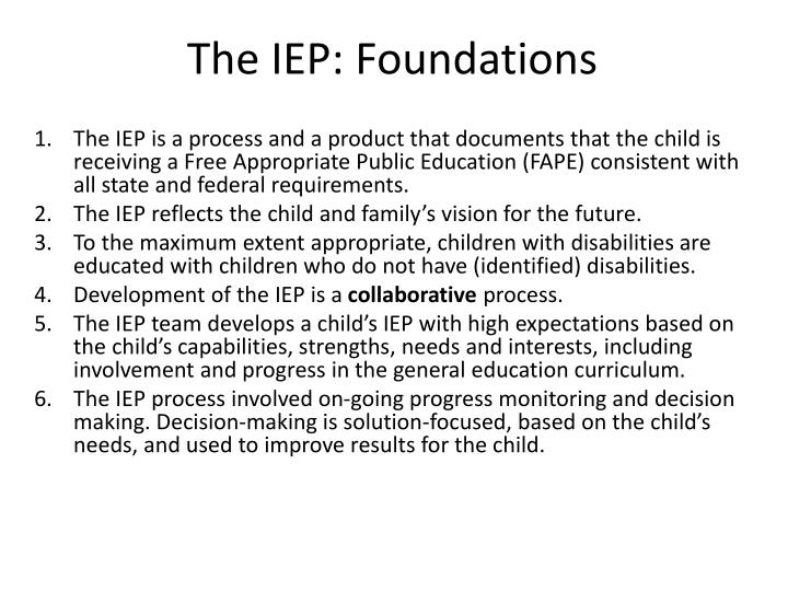 The IEP: Foundations