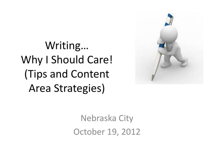 Writing why i should care tips and content area strategies