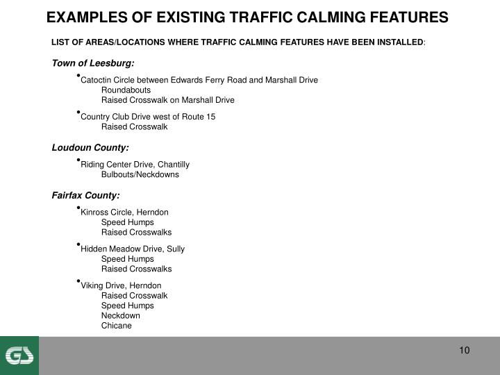 EXAMPLES OF EXISTING TRAFFIC CALMING FEATURES