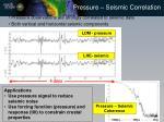 pressure seismic correlation