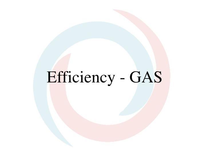 Efficiency gas