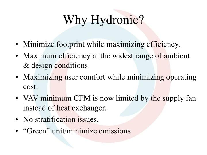 Why Hydronic